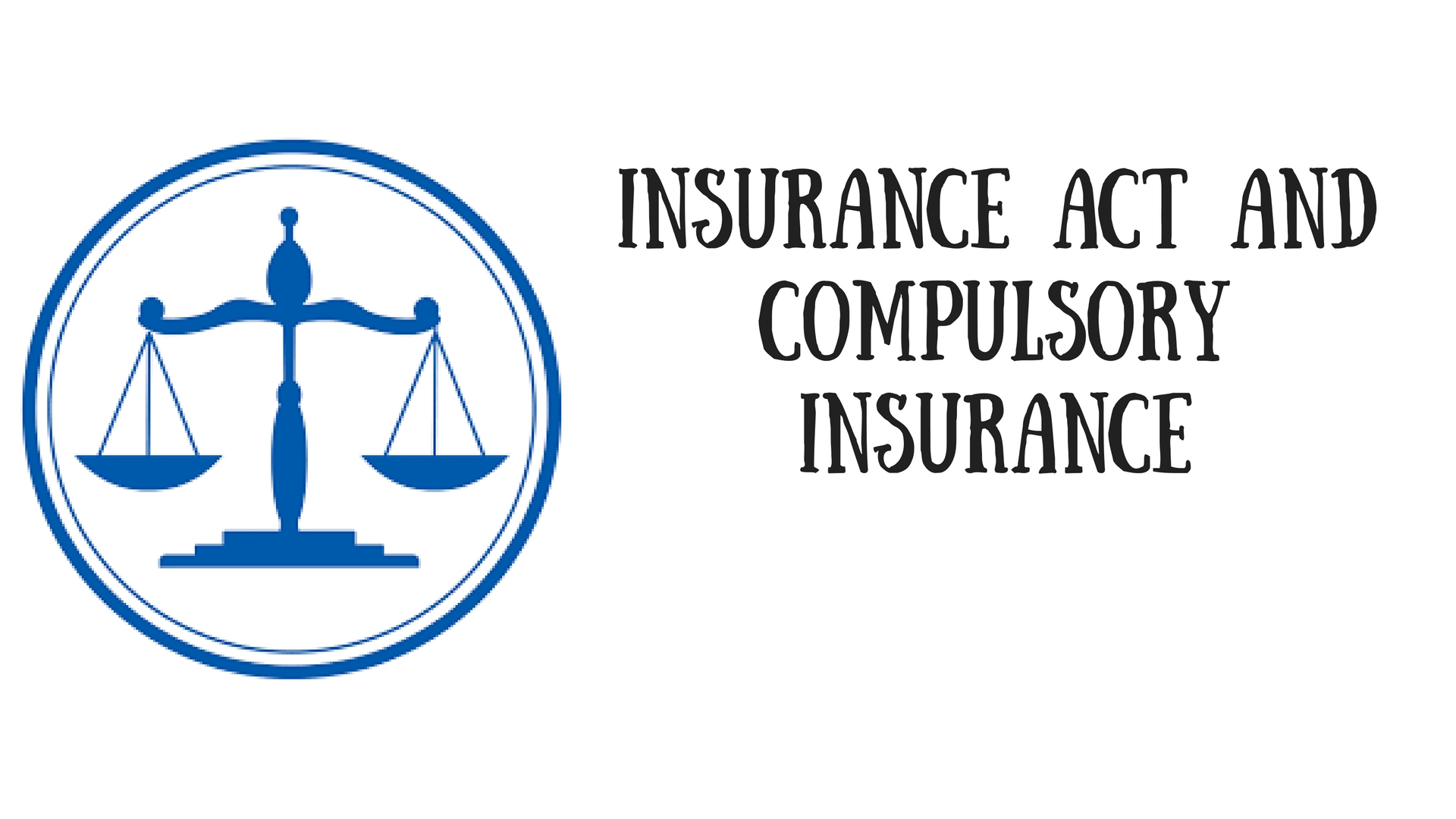 What is compulsory insurance 5